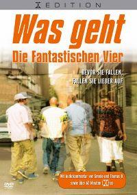 Cover Die Fantastischen Vier - Was geht [DVD]